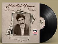 LP-PLAK  - ABDULLAH PAPUR - Son Hatıra Dilo Dilo