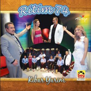 RİTİM - 74 Kibar Yarim