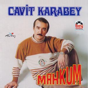 CAVİT KARABEY-Mahkum