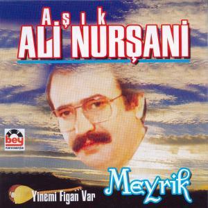 A�IK AL� NUR�AN�-Meyrik