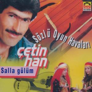 �ET�N HAN-Salla G�l�m