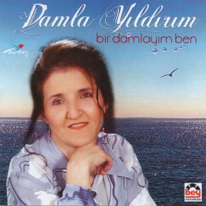 DAMLA YILDIRIM-Bir Damlay�m