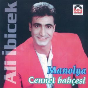 ALİ İBİCEK-Manolya