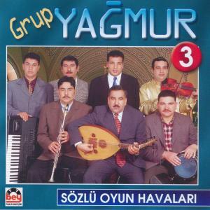 GRUP YAĞMUR-3