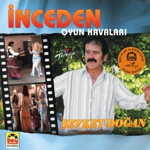 �EVKET DO�AN-�nceden Oyun Havalar�