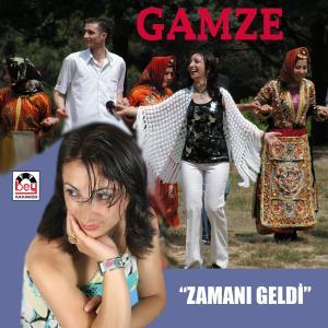 GAMZE-Zaman� Geldi
