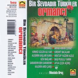 MUSTAFA ORU�-Ormanc�
