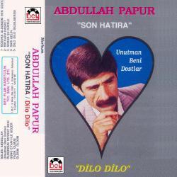 ABDULLAH PAPUR-Son Hatıra
