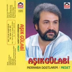A�IK G�LAB�-Medet