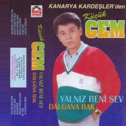 K���K CEM-Yaln�z Beni Sev