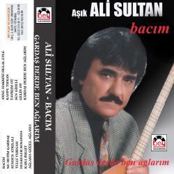 ALİ SULTAN-Bacım