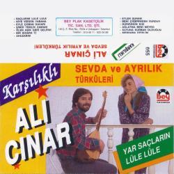 ALİ ÇINAR-Sevda ve ayrılık türküleri