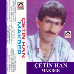 ÇETİN HAN-Makber