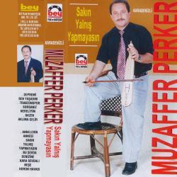 MUZAFFER PERKER-Sakın Yalnış yapmayasın
