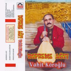 A��k VAH�T K�RO�LU-Depreme A��t