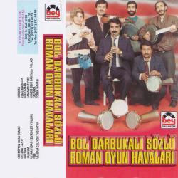 BOL DARBUKALI SÖZLÜ ROMAN HAVALARI