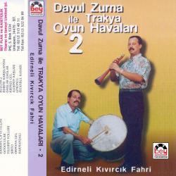 DAVUL ZURNA �LE TRAKYA.2