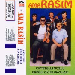 AMA RAS�M-�iftetelli S�zl� Ere�li