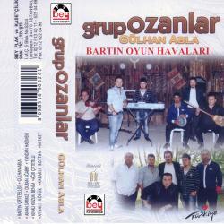 GRUP OZANLAR - G�lhan abla