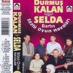 DURMUŞ KALAN-SELDA.Sözlü Bartın Oyun Havaları