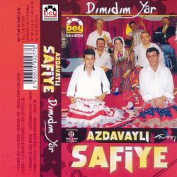 AZDAVAYLI SAF�YE-D�m�d�m Yar
