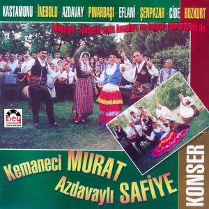 KEMANECİ MURAT-AZDAVAYLI SAFİYE.Konser