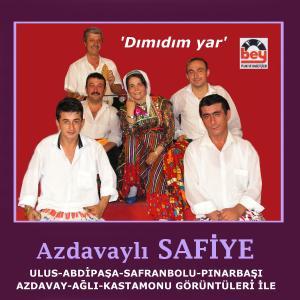 AZDAVAYLI SAF�YE-D�m�d�mYar